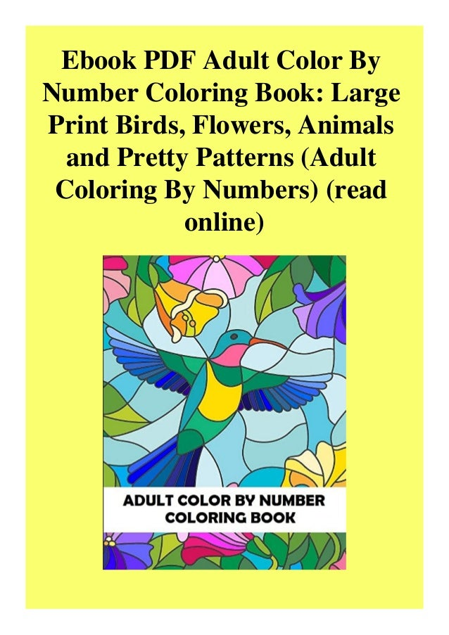 Ebook PDF Adult Color By Number Coloring Book Large Print Birds Flow…