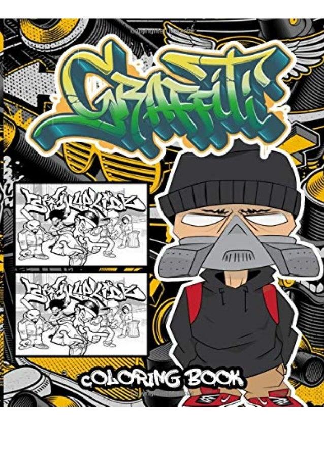 Ebook Pdf Download Graffiti Coloring Book An Adults Coloring Book S