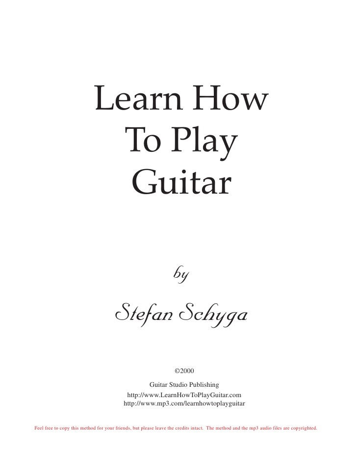 Learn How                              To Play                              Guitar                                        ...