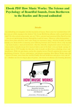 Ebook Pdf How Music Works The Science And Psychology Of Beautiful Sou