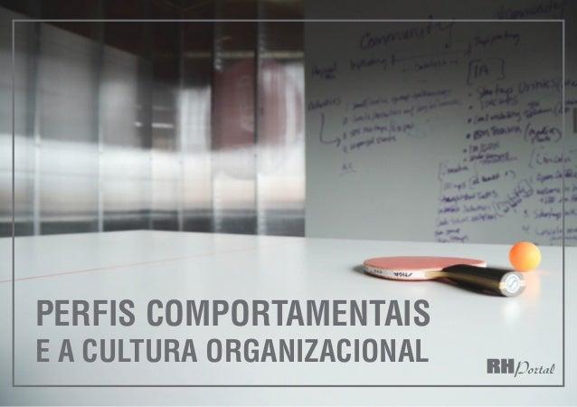 1 perfis comportamentais e a cultura organizacional
