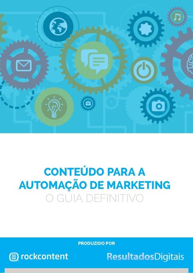 conteúdo para a automação de marketing O guia definitivo  produzido por