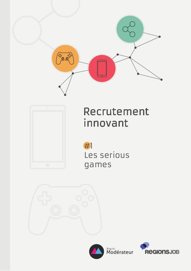 Recrutement innovant #1 Les serious games