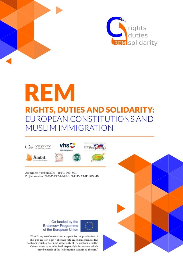 REMRIGHTS, DUTIES AND SOLIDARITY: EUROPEAN CONSTITUTIONS AND MUSLIM IMMIGRATION Agreement number: 2016 – 3604 / 001 - 001 ...