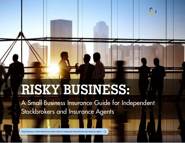 Risky Business - A Small Business Insurance Guide for Stock Brokers