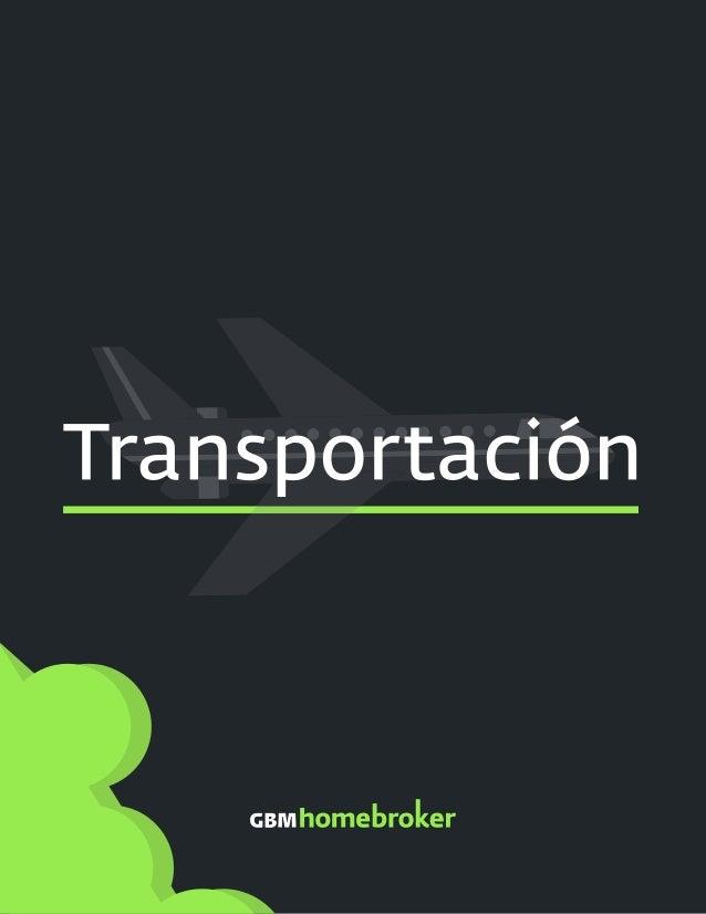 Transportación, uno de los sectores más importantes de la Bolsa Mexicana de Valores (BMV) que se encarga de trasladar más ...