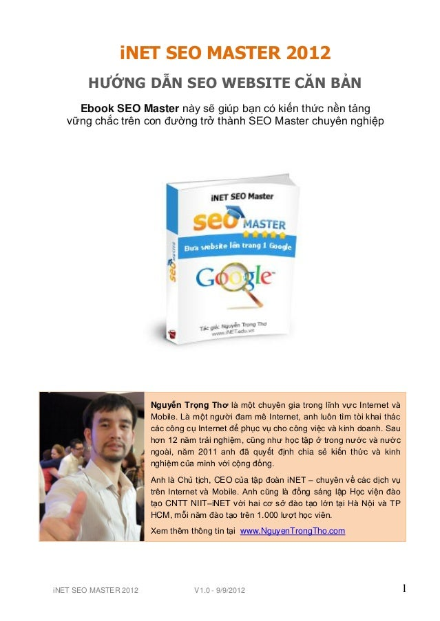 iNET SEO MASTER 2012        HƯỚNG DẪN SEO WEBSITE CĂN BẢN     Ebook SEO Master này sẽ giúp bạn có kiến thức nền tảng   vữn...