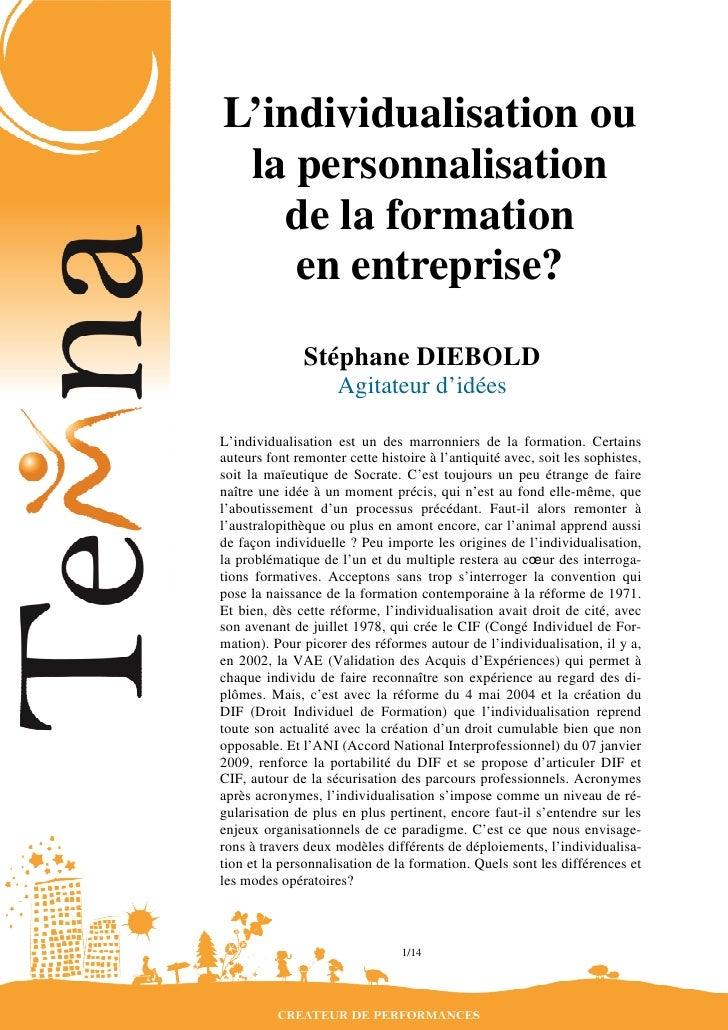 L'individualisation ou  la personnalisation    de la formation     en entreprise?                Stéphane DIEBOLD         ...