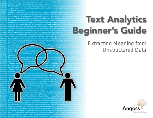 Text Analytics Beginner's Guide Extracting Meaning from Unstructured Data