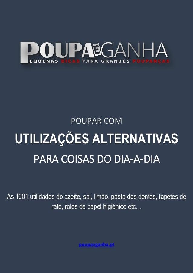 8e158fad5a9 1 POUPAR COM UTILIZAÇÕES ALTERNATIVAS PARA COISAS DO DIA-A-DIA As 1001  utilidades ...