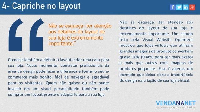 4- Capriche no layout Comece  também  a  definir  o  layout  e  dar  uma  cara  para   sua   loja....