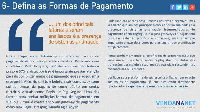 6- Defina as Formas de Pagamento Nessa   etapa,   você   definirá   quais   serão   as   formas   de   pa...