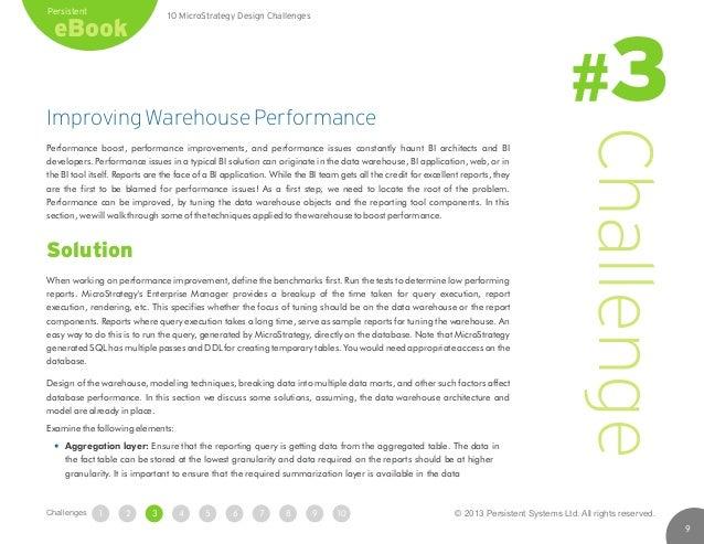 Improving Warehouse Performance Performance boost, performance improvements, and performance issues constantly haunt BI ar...