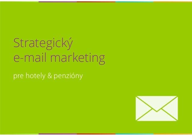 Strategický e-mail marketing pre hotely & penzióny