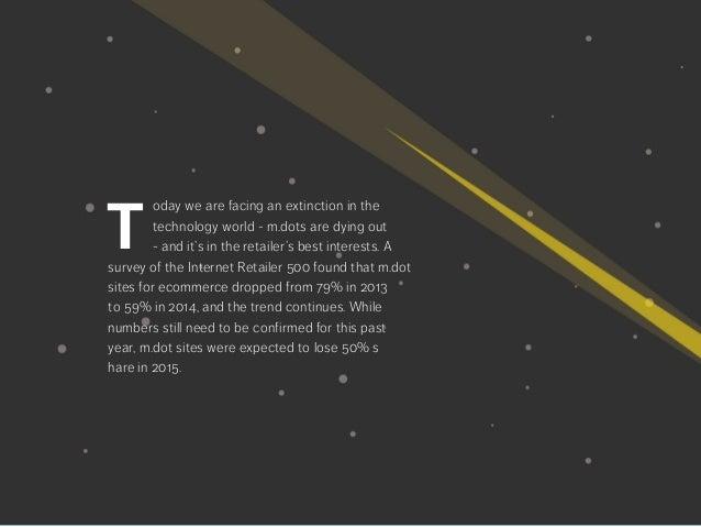 M Dot Extinction: The Next Evolution of Mobile Web Slide 3