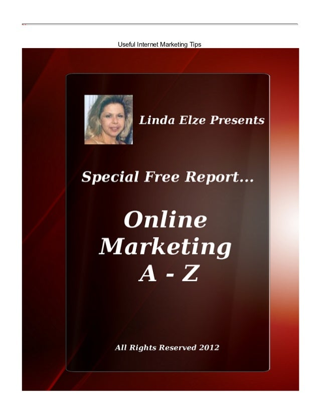 Useful Internet Marketing Tips