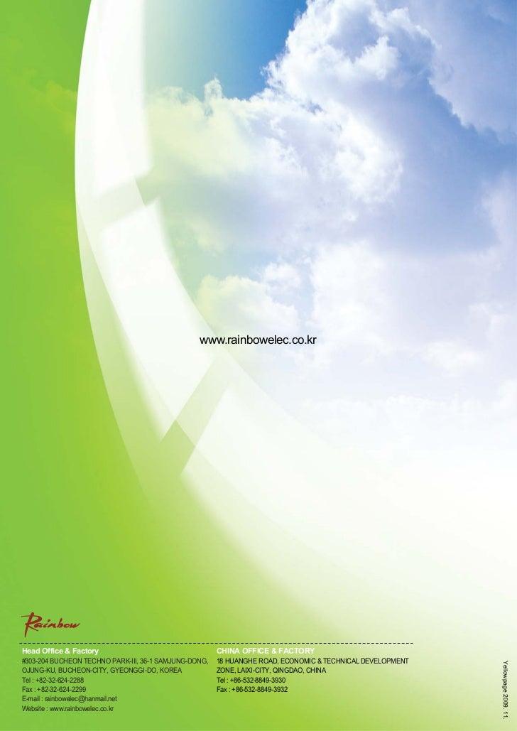 www.rainbowelec.co.krHead Office & Factory                                  CHINA OFFICE & FACTORY#303-204 BUCHEON TECHNO ...