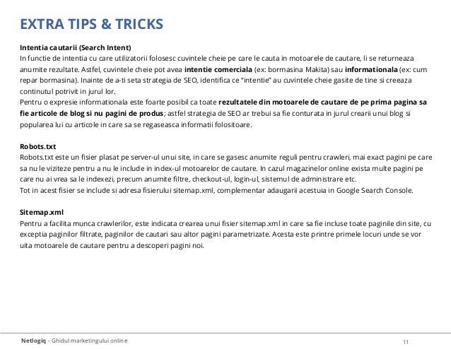 Netlogiq - Ghidul marketingului online 11 EXTRA TIPS & TRICKS Intentia cautarii (Search Intent) In functie de intentia cu ...
