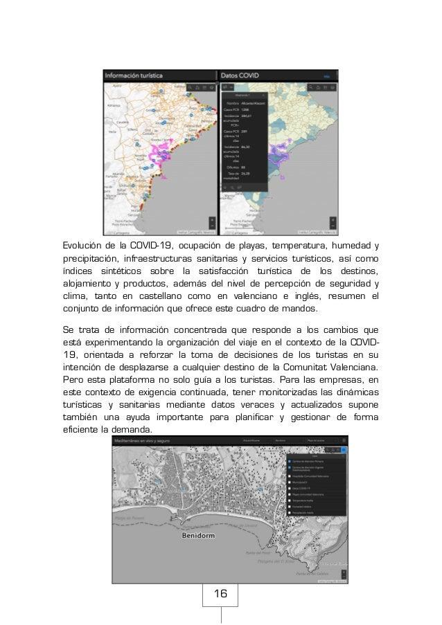 16 Evolución de la COVID-19, ocupación de playas, temperatura, humedad y precipitación, infraestructuras sanitarias y serv...