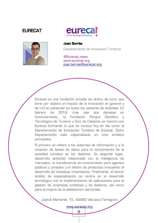 9 EURECAT Joan Borràs Departamento de Innovación Turística @Eurecat_news www.eurecat.org joan.borras@eurecat.org Eurecat e...