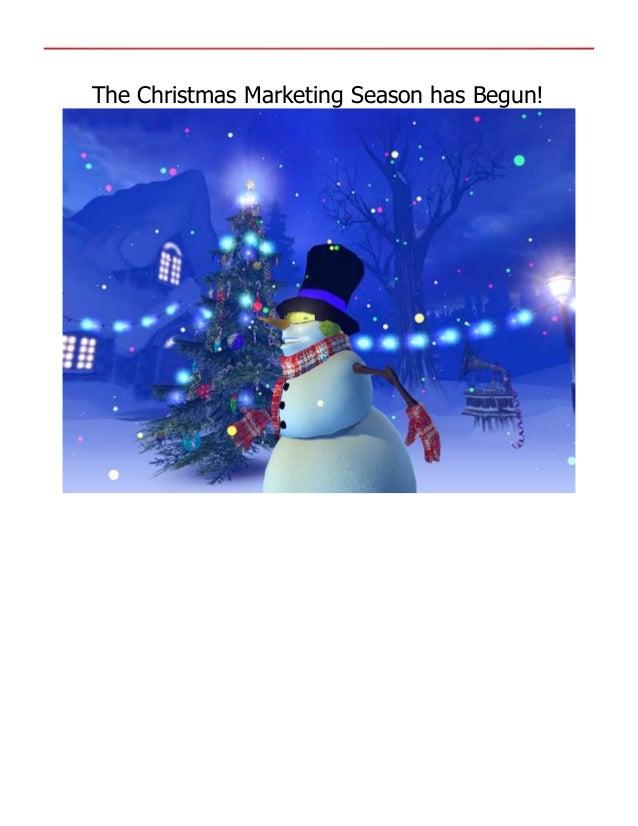 The Christmas Marketing Season has Begun!