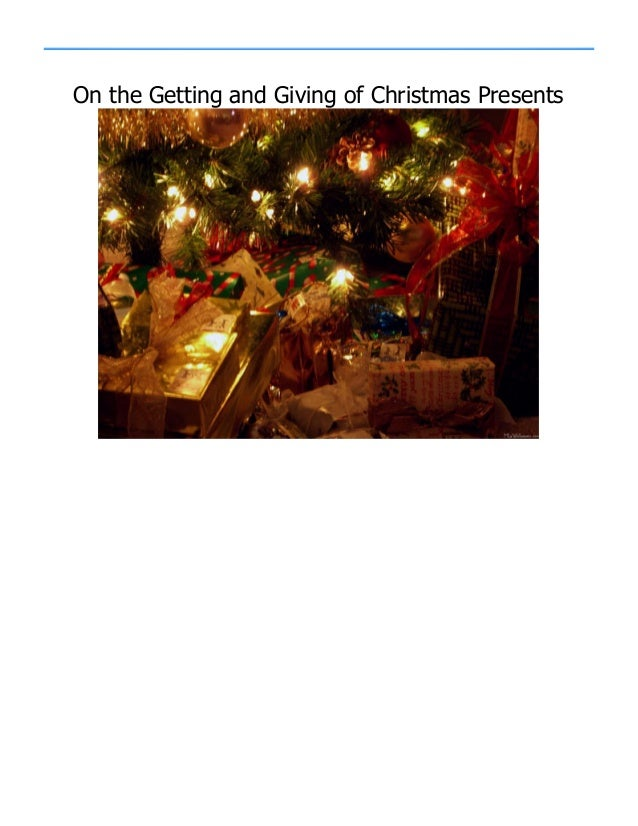 On the Getting and Giving of Christmas Presents