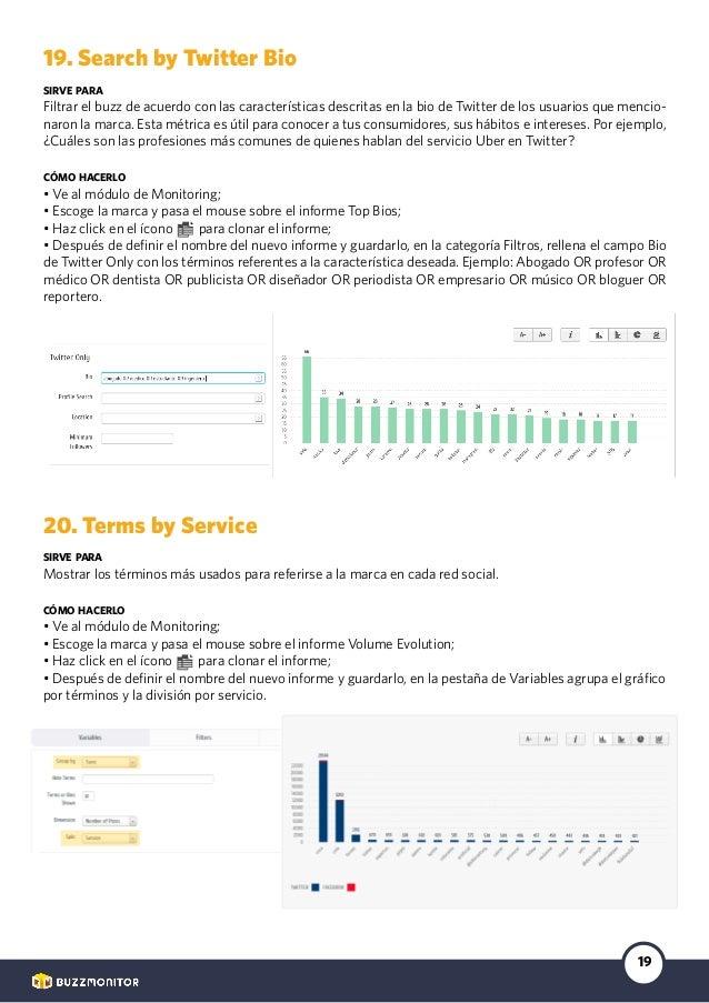 19 19. Search by Twitter Bio sirve para Filtrar el buzz de acuerdo con las características descritas en la bio de Twitter ...
