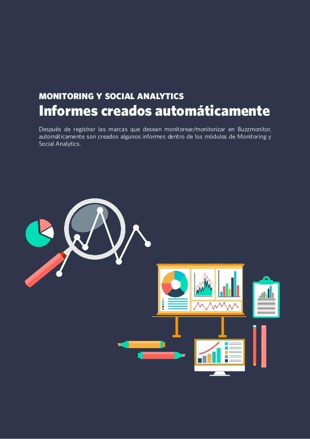 7 monitoring y social analytics Informes creados automáticamente Después de registrar las marcas que desean monitorear/mon...