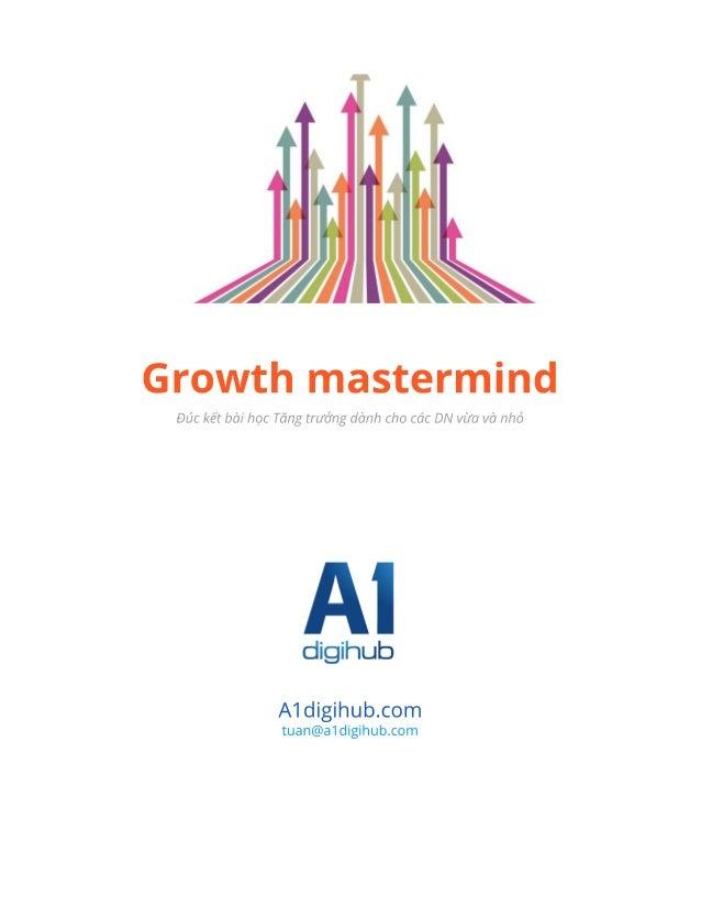 Growth mastermind
