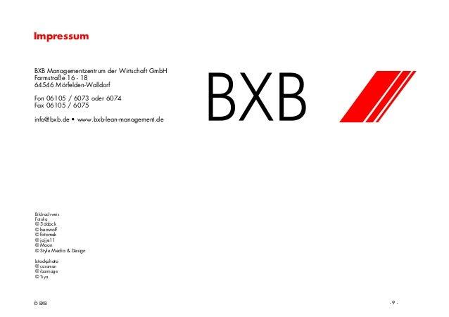 BXB Managementzentrum der Wirtschaft GmbH Farmstraße 16 - 18 64546 Mörfelden-Walldorf Fon 06105 / 6073 oder 6074 Fax 06105...