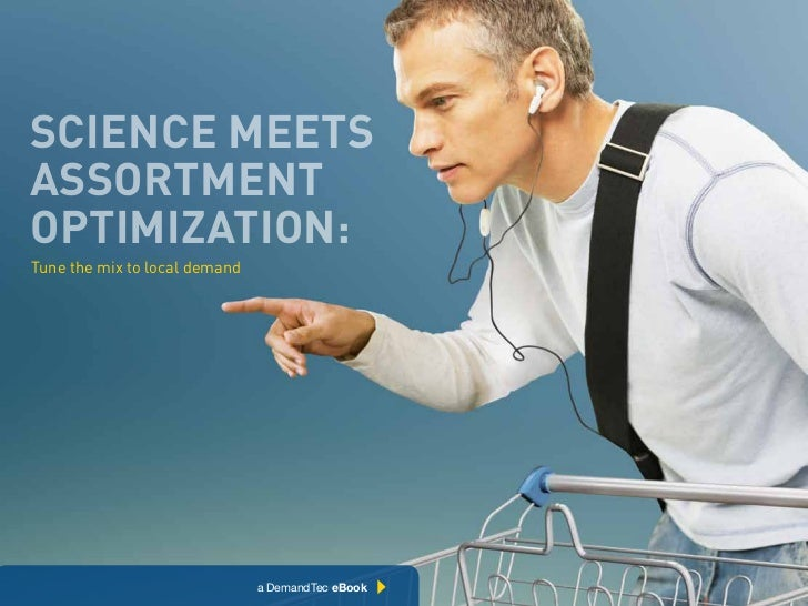 Science meetSaSSortmentoptimization:Tune the mix to local demand                               Chapter Title Here   1   Ch...