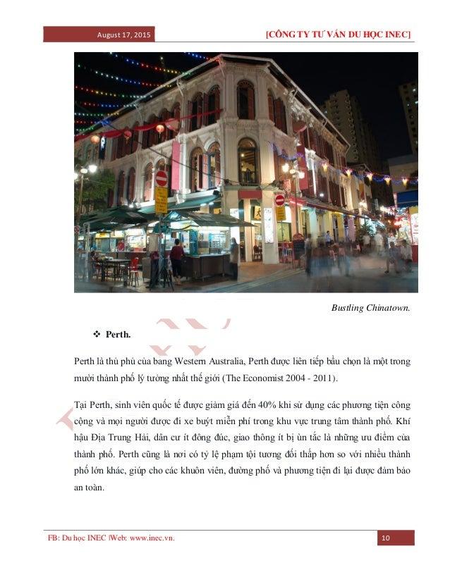 August 17, 2015 [CÔNG TY TƯ VẤN DU HỌC INEC] FB: Du học INEC |Web: www.inec.vn. 10 Bustling Chinatown.  Perth. Perth là t...