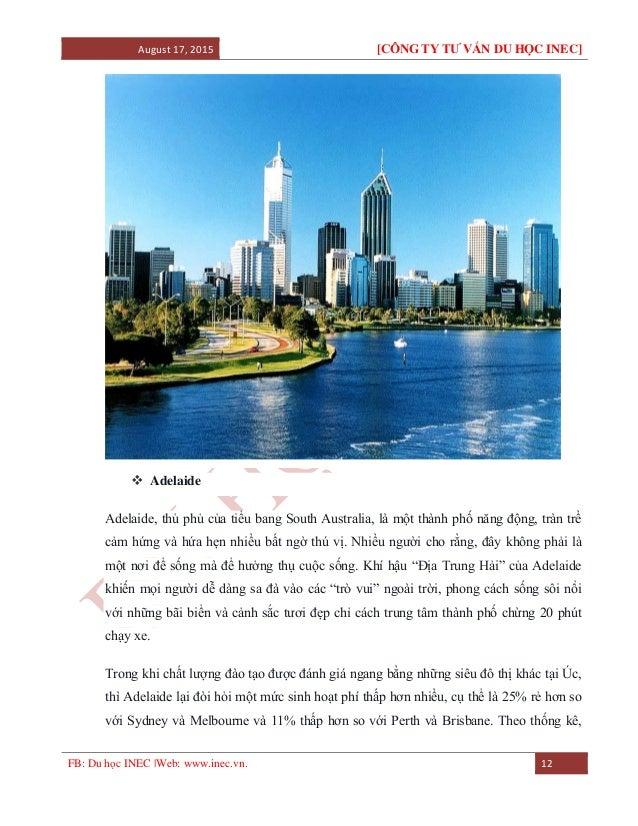 August 17, 2015 [CÔNG TY TƯ VẤN DU HỌC INEC] FB: Du học INEC |Web: www.inec.vn. 12  Adelaide Adelaide, thủ phủ của tiểu b...
