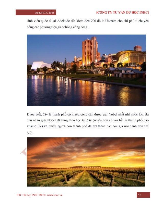 August 17, 2015 [CÔNG TY TƯ VẤN DU HỌC INEC] FB: Du học INEC |Web: www.inec.vn. 13 sinh viên quốc tế tại Adelaide tiết kiệ...