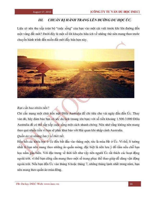 August 17, 2015 [CÔNG TY TƯ VẤN DU HỌC INEC] FB: Du học INEC |Web: www.inec.vn. 16 III. CHUẨN BỊ HÀNH TRANG LÊN ĐƯỜNG DU H...