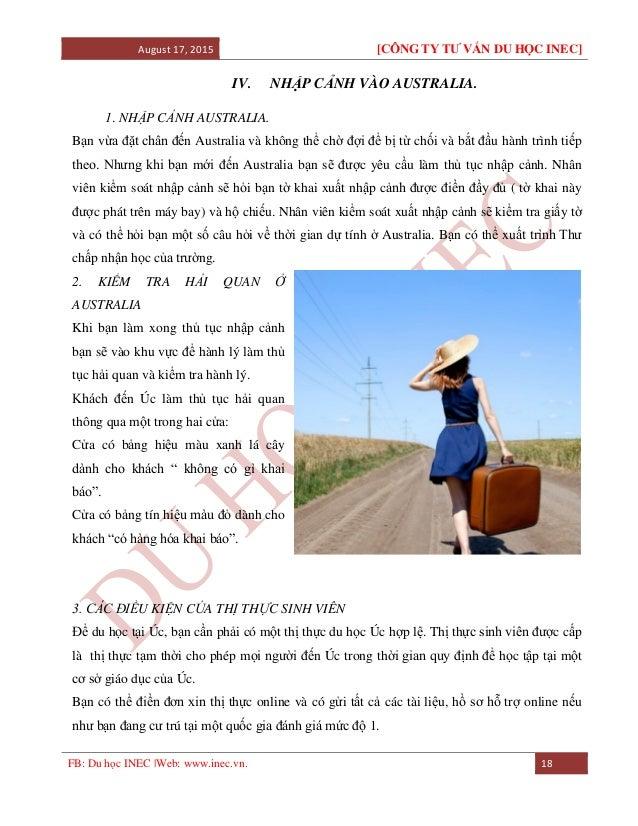August 17, 2015 [CÔNG TY TƯ VẤN DU HỌC INEC] FB: Du học INEC |Web: www.inec.vn. 18 IV. NHẬP CẢNH VÀO AUSTRALIA. 1. NHẬP CẢ...
