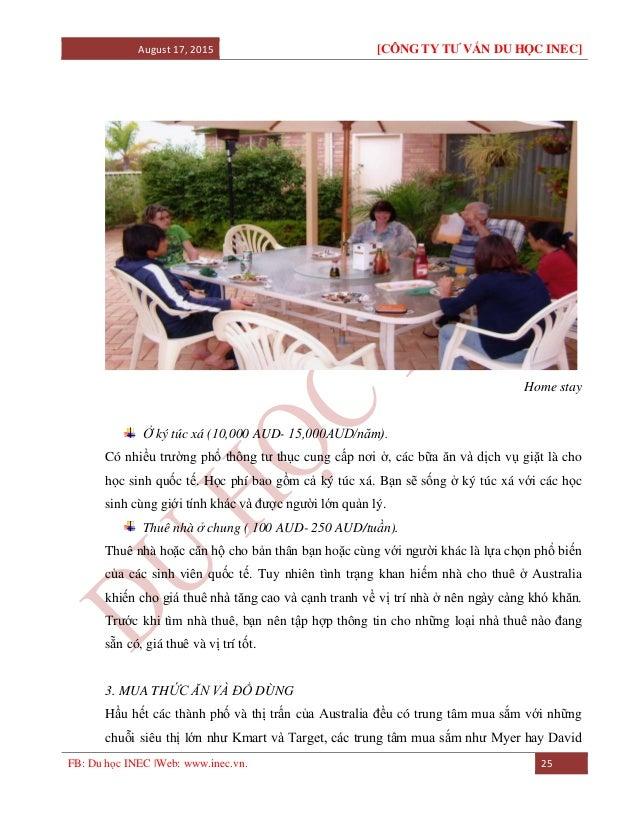 August 17, 2015 [CÔNG TY TƯ VẤN DU HỌC INEC] FB: Du học INEC |Web: www.inec.vn. 25 Home stay Ở ký túc xá (10,000 AUD- 15,0...