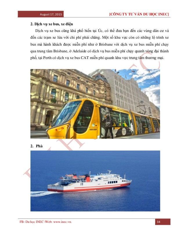 August 17, 2015 [CÔNG TY TƯ VẤN DU HỌC INEC] FB: Du học INEC |Web: www.inec.vn. 34 2. Dịch vụ xe bus, xe điện Dịch vụ xe b...
