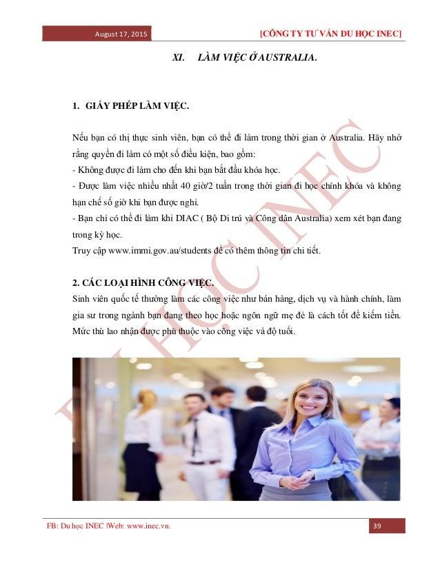 August 17, 2015 [CÔNG TY TƯ VẤN DU HỌC INEC] FB: Du học INEC |Web: www.inec.vn. 39 XI. LÀM VIỆC Ở AUSTRALIA. 1. GIẤY PHÉP ...