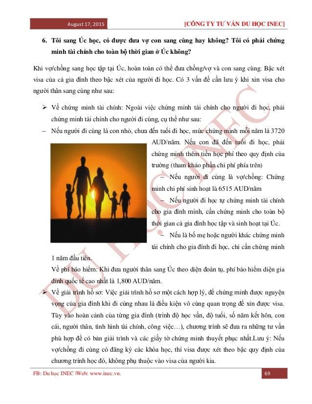 August 17, 2015 [CÔNG TY TƯ VẤN DU HỌC INEC] FB: Du học INEC |Web: www.inec.vn. 69 6. Tôi sang Úc học, có được đưa vợ con ...
