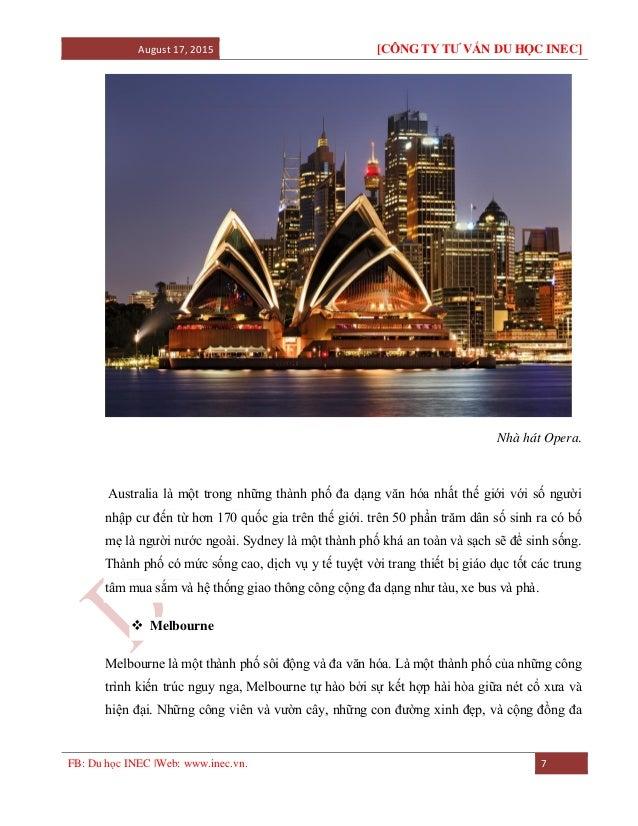August 17, 2015 [CÔNG TY TƯ VẤN DU HỌC INEC] FB: Du học INEC |Web: www.inec.vn. 7 Nhà hát Opera. Australia là một trong nh...
