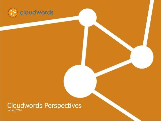 Cloudwords PerspectivesJanuary 2014