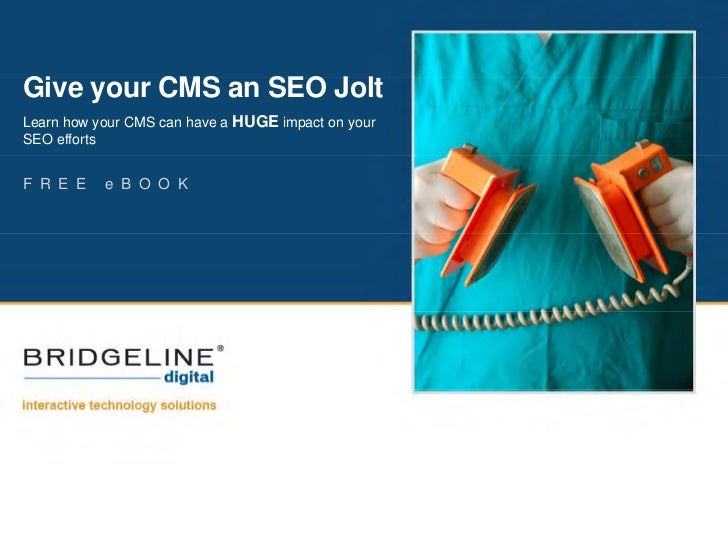 Give Gi your CMS an SEO J lt                    Jolt Learn how your CMS can have a HUGE impact on your SEO efforts   F R E...