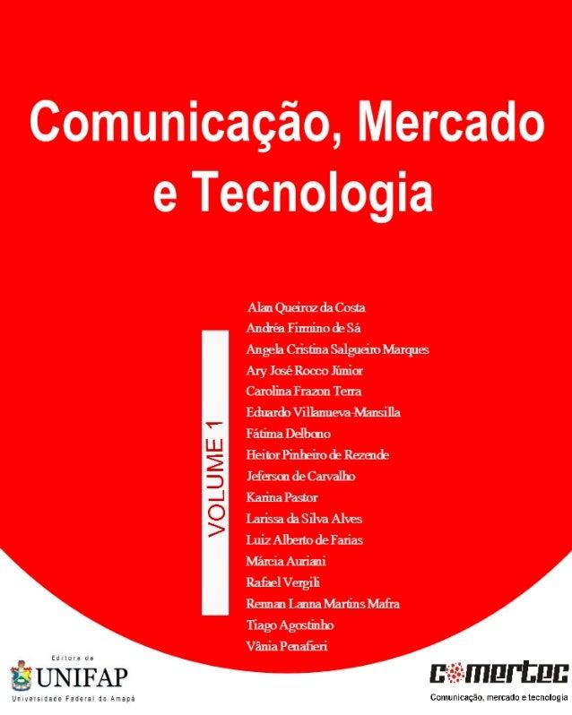 1Comunicação, Mercado e Tecnologia