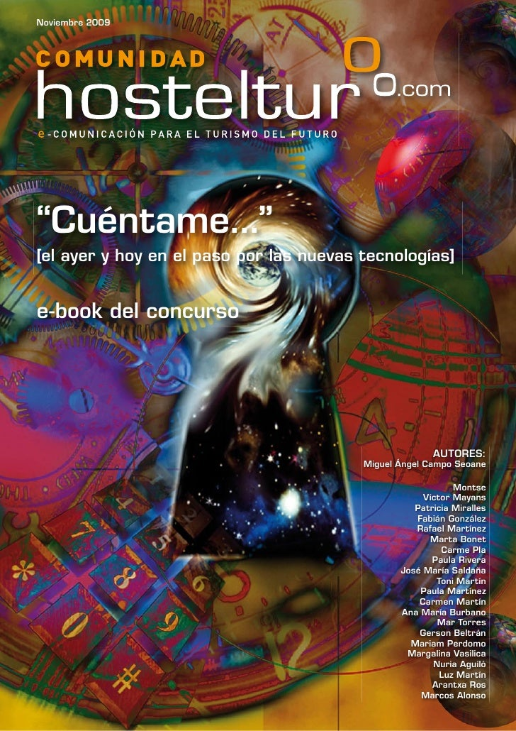 """Noviembre 2009     """"Cuéntame..."""" [el ayer y hoy en el paso por las nuevas tecnologías]   e-book del concurso              ..."""