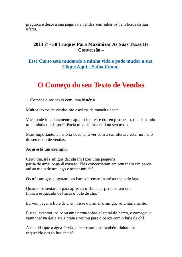 preguiça e deixe a sua página de vendas sem saber os benefícios da sua  oferta.  2013 © - 30 Truques Para Maximizar As Sua...