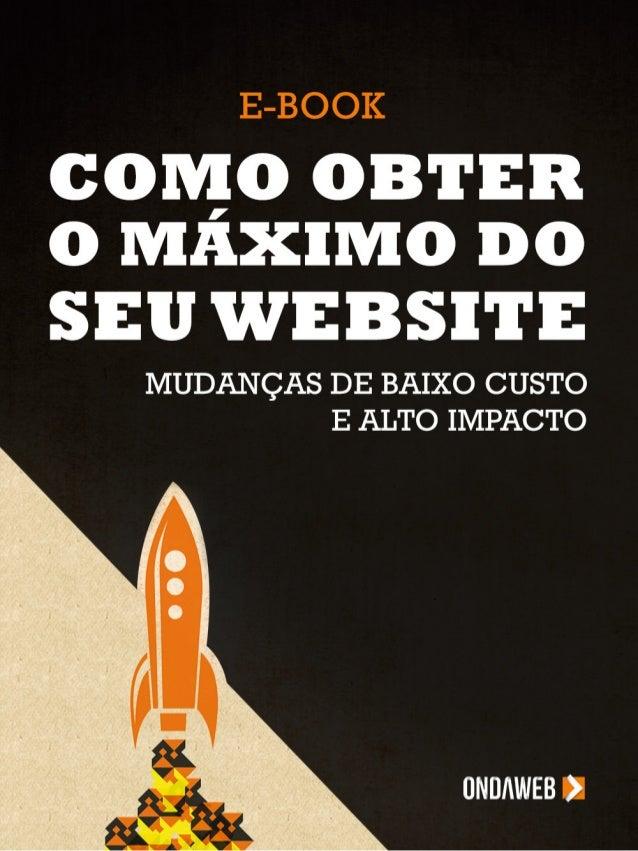 Como obter o máximo do seu website