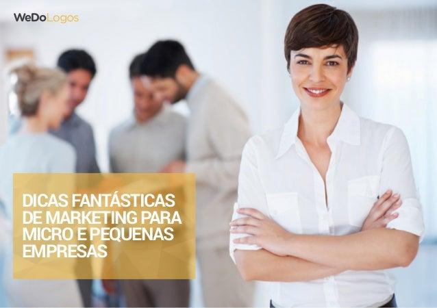 Dicasfantásticas demarketingpara microepequenas empresas