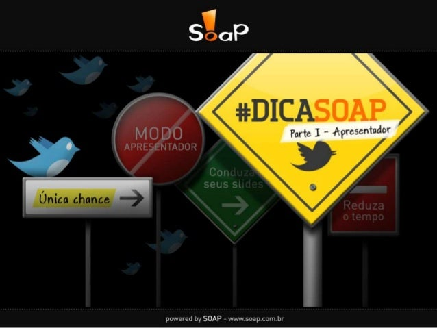 #DICASOAP Parte I - Apresentador