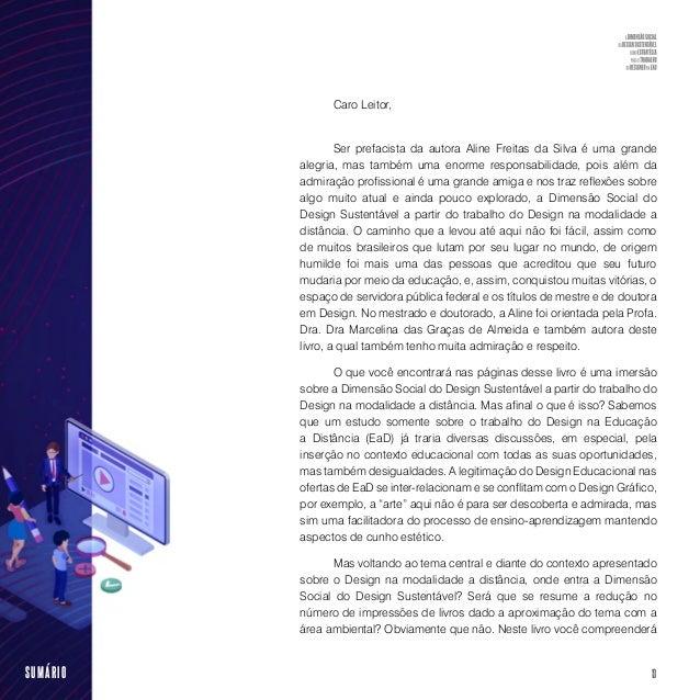 15SUMÁRIO O livro organizado em 6 capítulos, inicia apresentando os leitores novatos na área de Educação a Distância uma b...